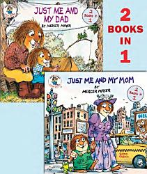 Just Me And My Mom Just Me And My Dad Book PDF