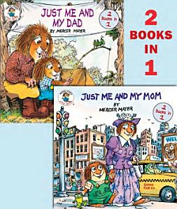 Just Me and My Mom Just Me and My Dad Book