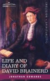 Life and Diary of David Brainerd