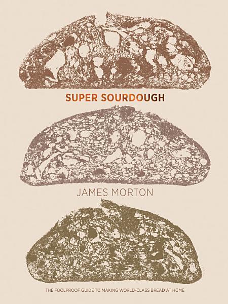 Download Super Sourdough Book