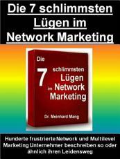 Die 7 schlimmsten L  gen im Network Marketing PDF