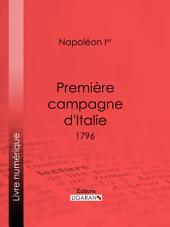 Première campagne d'Italie: 1796