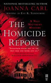 The Homicide Report: A Nell Matthews Mystery (InterMix)