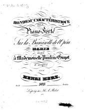 Rondeau caractéristique: pour le piano-forte ; sur la barcarolle de l'opéra Marie ; op. 33