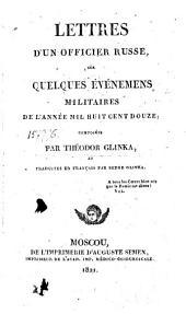 Письма русскаго офицера о военных произшествиях 1812 года