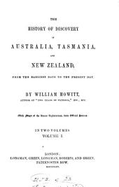 The History of Discovery in Australia, Tasmania, and New Zealand: From the Earliest Date to the Present Day, Volume 1