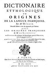 Dictionnaire Etymologique Ou Origines De La Langue Françoise