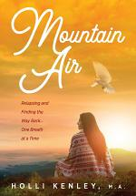 Mountain Air: Relapsing and Finding The Way Back... One Breath at a Time