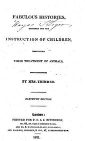 Fabulous Histories: Designed for the Instruction of Children Respecting Their Treatment of Animals