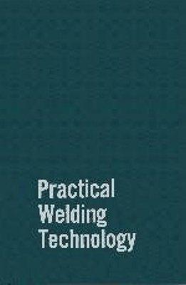 Practical Welding Technology PDF