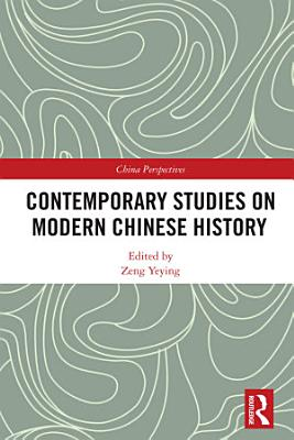 Contemporary Studies on Modern Chinese History PDF
