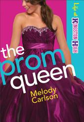 The Prom Queen (Life at Kingston High Book #3)