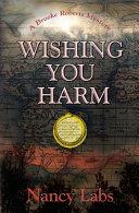 Wishing You Harm