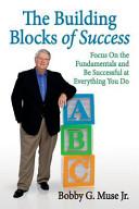 The Building Blocks of Success