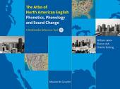 The Atlas of North American English: Phonetics, Phonology and Sound Change