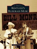 Kentucky s Bluegrass Music PDF