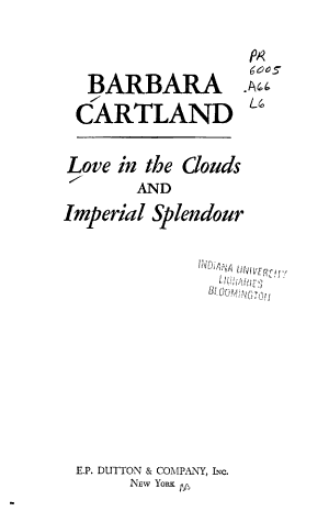 Love in the Clouds and Imperial Splendor