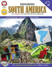 Exploring South America, Grades 5 - 8