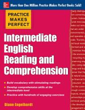 Practice Makes Perfect Intermediate ESL Reading and Comprehension (EBOOK)
