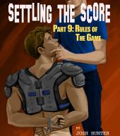 Settling the Score -- Part 9: Rules of the Game (straight to gay high school jock domination erotica)