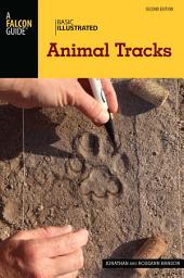 Basic Illustrated Animal Tracks: Edition 2