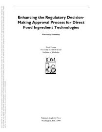 Enhancing The Regulatory Decision Making Approval Process For Direct Food Ingredient Technologies