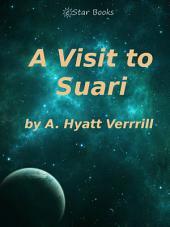 A Visit to Suari