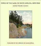 Story of the War in South Africa, 1899-1900