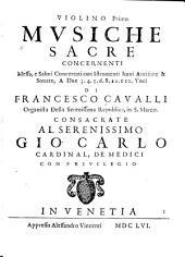 Musiche sacre: concernenti messa, e salmi concertati con istromenti, imni, antifone e sonate, a due, 3, 4, 5, 6, 8, 10 e 12 voci