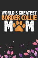 World's Greatest Border Collie Mom