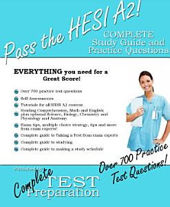 Pass the HESI  Complete Study Guide and Practice Test Qestions Book