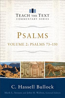 Psalms   Volume 2  Teach the Text Commentary Series  PDF
