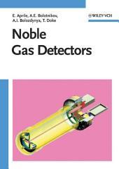 Noble Gas Detectors