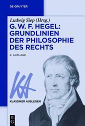 G. W. F. Hegel: Grundlinien der Philosophie des Rechts: Ausgabe 4