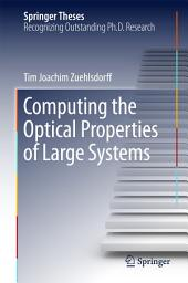Computing the Optical Properties of Large Systems