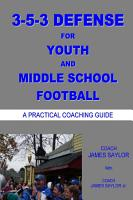 3 5 3 Defense for Youth and Middle School Football PDF