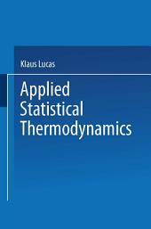 Applied Statistical Thermodynamics