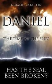 "Daniel and ""The Time of the End"""