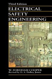 Electrical Safety Engineering: Edition 3