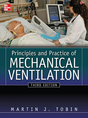 Principles And Practice of Mechanical Ventilation  Third Edition PDF
