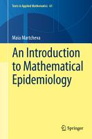 An Introduction to Mathematical Epidemiology PDF