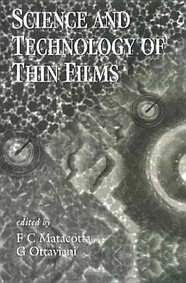 Science and Technology of Thin Films PDF