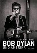 Bob Dylan und Amerika PDF