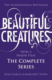 Beautiful Creatures The Complete Series Books 1 2 3 4