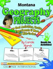 Montana Geography Projects - 30 Cool Activities, Crafts, Experiments & More for Kids to Do to Learn About Your State!