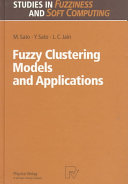 Fuzzy Clustering Models and Applications