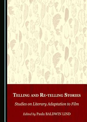Telling and Re telling Stories