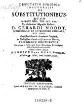 Disputatio juridica inauguralis de substitutionibus