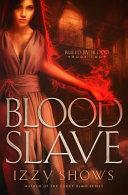 Download Blood Slave Book