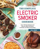The Complete Electric Smoker Cookbook Book